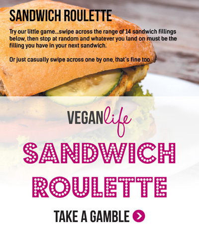 Vegan Life Issue 5 Sandwich Roulette