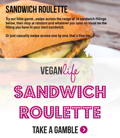 Vegan Life Issue 5 Sandwich Roulette