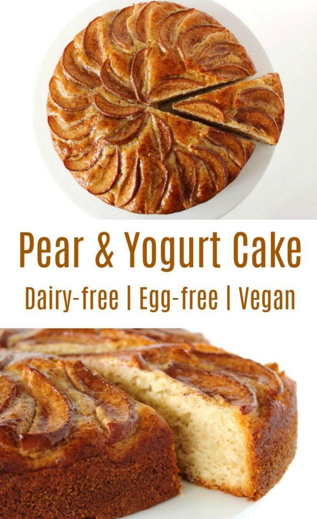 Pear And Yogurt Cake Dairy Free Egg Free Vegan Bit Of The